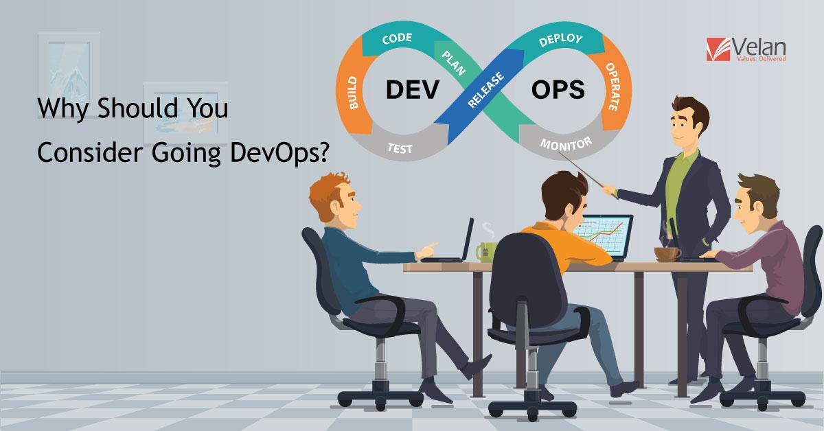 Why should you consider going DevOps