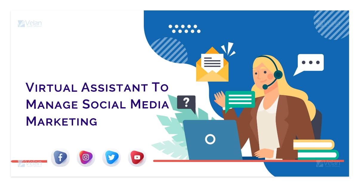 Virtual Assistant To Manage Social Media Marketing