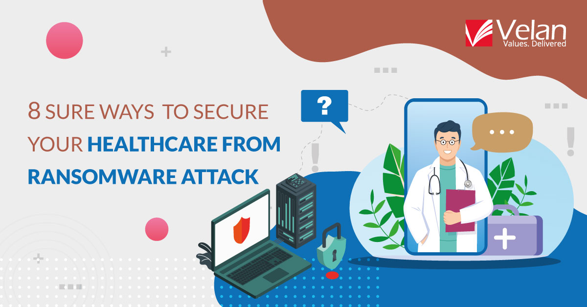 Healthcare From Ransomware Attack