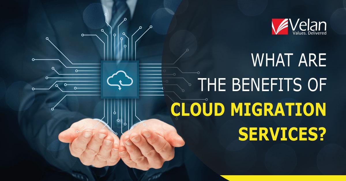 benefits of cloud migration