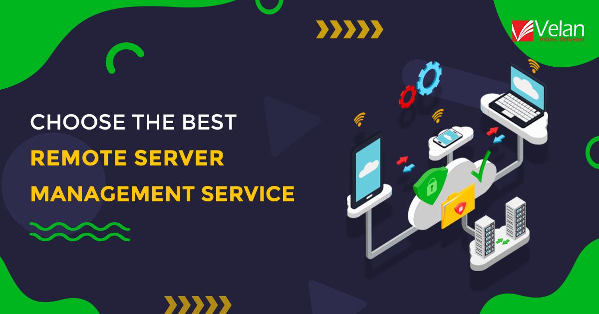 Best Remote Server Management Service