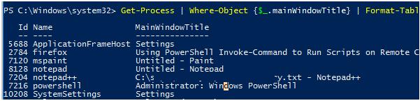   Format-Table Id, Name, mainWindowtitle