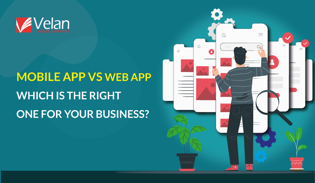 mobile app vs web app for your business